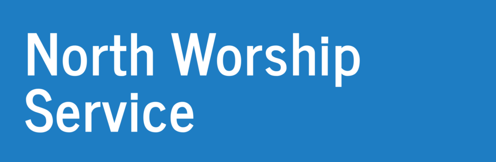 North Worship Service