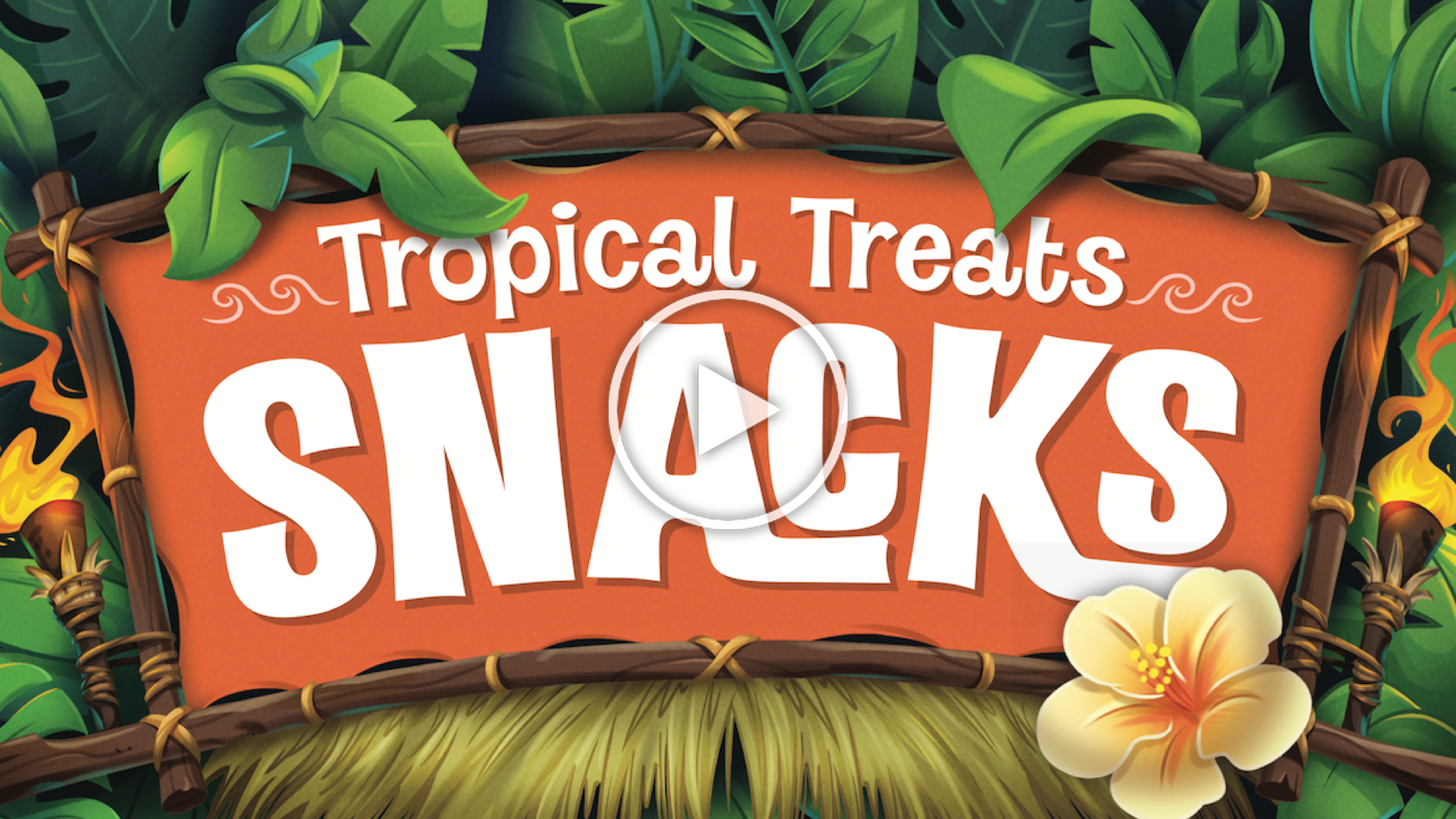 Tropical Treats play viceo